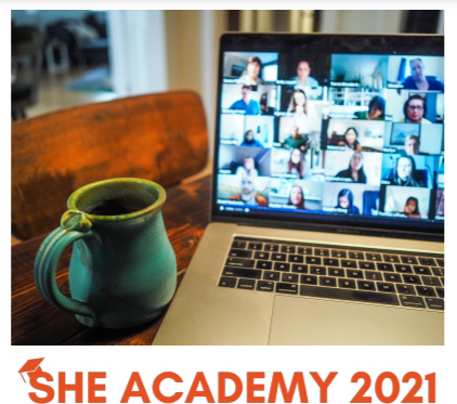 SHE Academy 2021 – SHE learns and SHE connects!
